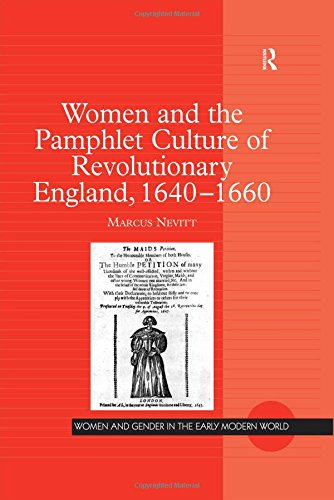 9780754641155: Women and the Pamphlet Culture of Revolutionary England, 1640-1660 (Women and Gender in the Early Modern World)