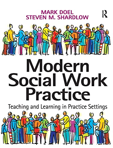 9780754641216: Modern Social Work Practice: Teaching and Learning in Practice Settings