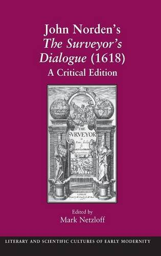 9780754641278: John Norden's The Surveyor's Dialogue (1618): A Critical Edition (Literary and Scientific Cultures of Early Modernity)