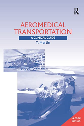 9780754641476: Aeromedical Transportation: A Clinical Guide