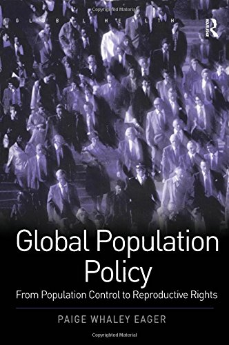 9780754641629: Global Population Policy: From Population Control to Reproductive Rights