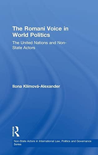 The Romani Voice In World Politics: The: Ilona Klimova-Alexander