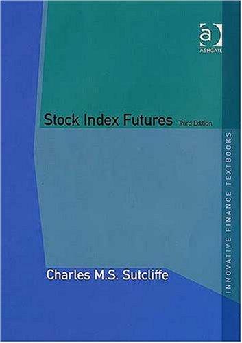 9780754641926: Stock Index Futures (Innovative Economics Textbooks) (Innovative Economics Textbooks)