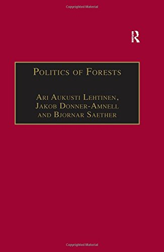 9780754641971: Politics of Forests: Northern Forest-industrial Regimes in the Age of Globalization (The Dynamics of Economic Space)