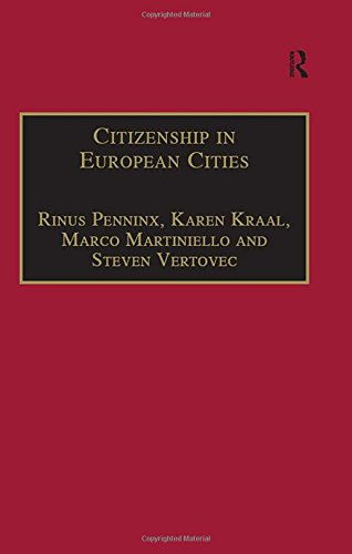 9780754642053: Citizenship in European Cities: Immigrants, Local Politics and Integration Policies (Research in Migration and Ethnic Relations Series)