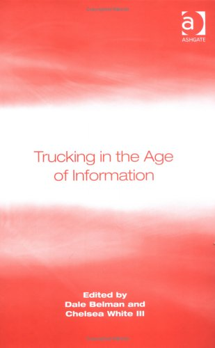 9780754642060: Trucking in the Age of Information