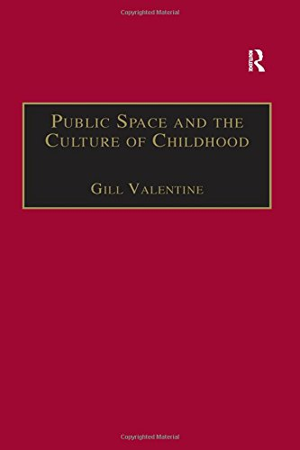 9780754642541: Public Space and the Culture of Childhood