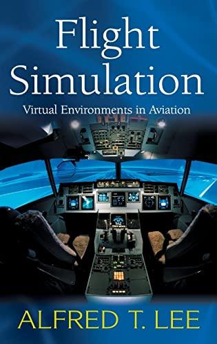 9780754642879: Flight Simulation: Virtual Environments in Aviation
