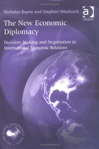 9780754643180: The New Economic Diplomacy: Decision-Making and Negotiating in International Economic Relations (G8 & Global Governance)