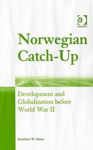 9780754643548: Norwegian Catch-up: Development and Globalization Before World War II