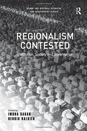9780754643616: Regionalism Contested: Institution, Society and Governance (Urban and Regional Planning and Development Series)