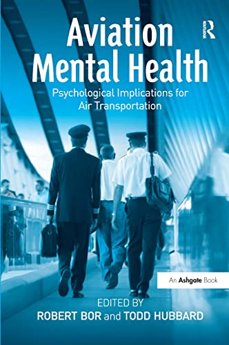 9780754643715: Aviation Mental Health: Psychological Implications for Air Transportation