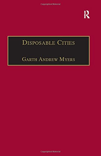 9780754643746: Disposable Cities: Garbage, Governance and Sustainable Development in Urban Africa (Re-materialising Cultural Geography)