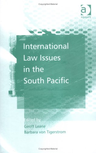 9780754644194: International Law Issues in the South Pacific