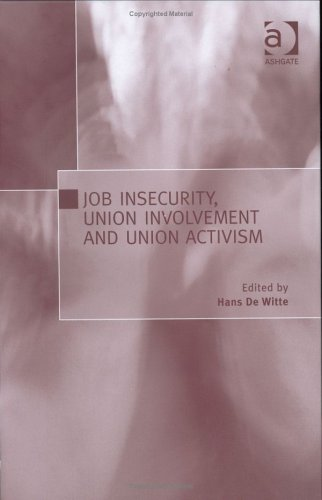 9780754644323: Job Insecurity, Union Involvement And Union Activism