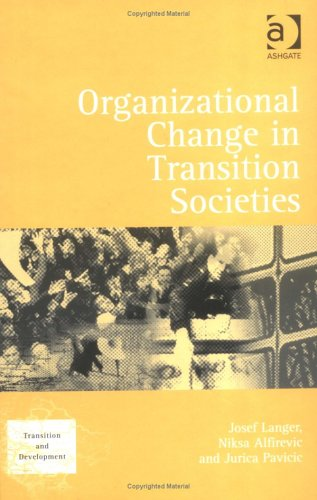 9780754644644: Organizational Change in Transition Societies (Transition And Development)