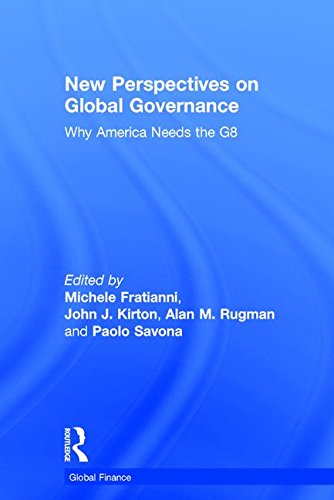 New Perspectives On Global Governance: Why America: Editor-Michele Fratianni; Editor-John