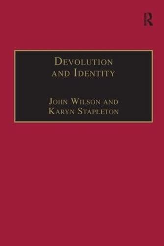 9780754644798: Devolution and Identity