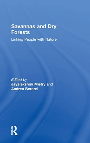 9780754645078: Savannas and Dry Forests: Linking People with Nature