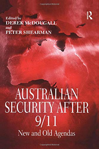 9780754645153: Australian Security After 9/11: New and Old Agendas