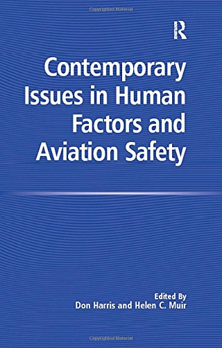 9780754645498: Contemporary Issues in Human Factors and Aviation Safety