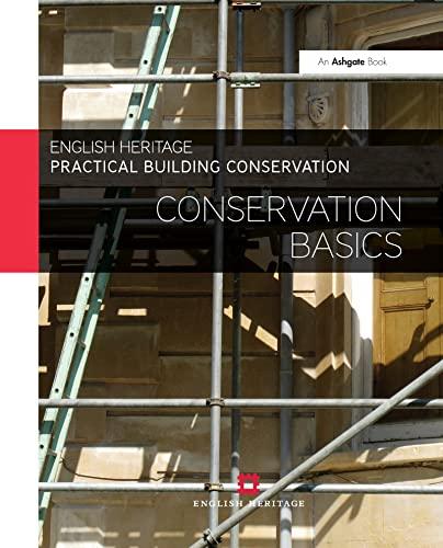9780754645511: Practical Building Conservation: Conservation Basics (Volume 3)