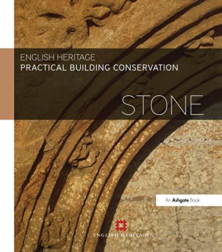 9780754645528: Practical Building Conservation: Stone (Volume 9)