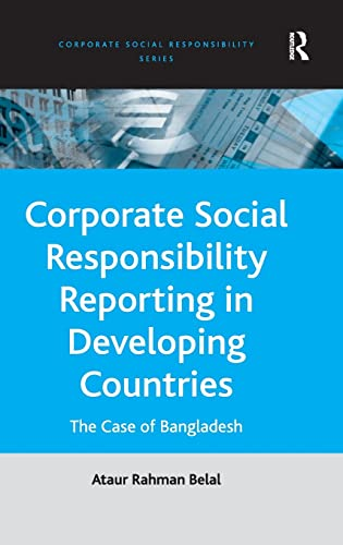 9780754645887: Corporate Social Responsibility Reporting in Developing Countries: The Case of Bangladesh