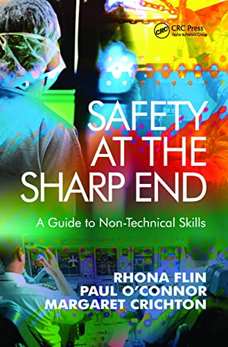 9780754645986: Safety at the Sharp End: A Guide to Non-Technical Skills