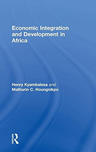 9780754646037: Economic Integration and Development in Africa