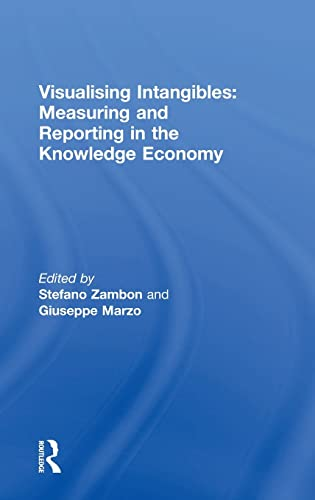 9780754646280: Visualising Intangibles: Measuring and Reporting in the Knowledge Economy