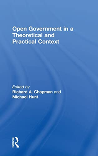 9780754646426: Open Government in a Theoretical and Practical Context