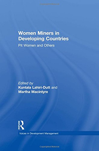 9780754646501: Women Miners in Developing Countries: Pit Women and Others (Voices in Development Management)