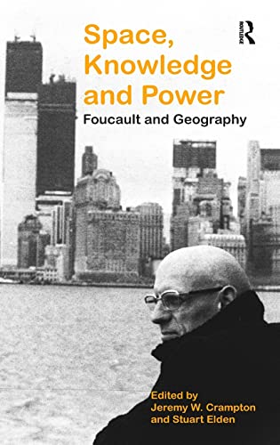 9780754646549: Space, Knowledge and Power: Foucault and Geography