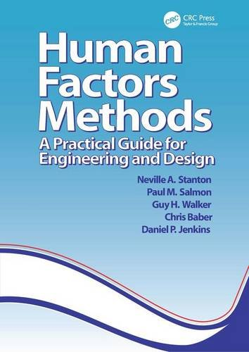 9780754646617: Human Factors Methods: A Practical Guide for Engineering And Design