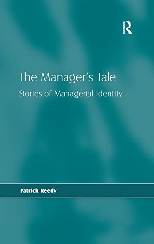 The Manager's Tale: Stories of Managerial Identity