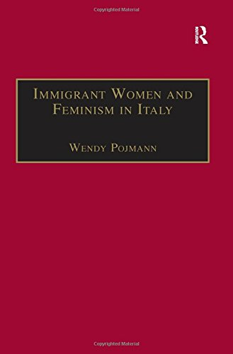 9780754646747: Immigrant Women and Feminism in Italy (Research in Migration and Ethnic Relations Series)