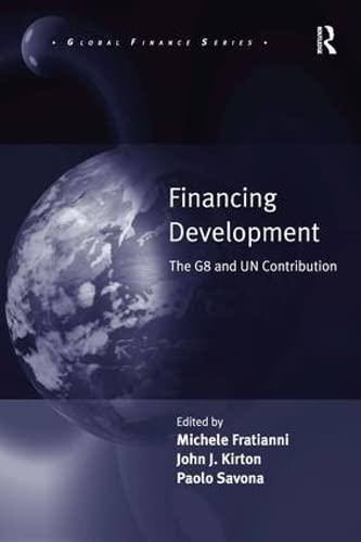 Financing Development (Global Finance): John J. Kirton
