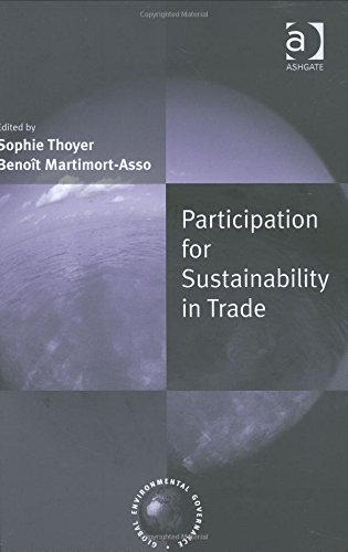 Participation for Sustainability in Trade: Thoyer, Sophie; Martimort-Asso, Benoit