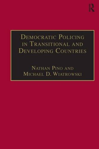 9780754647195: Democratic Policing in Transitional and Developing Countries (Interdisciplinary Research Series in Ethnic, Gender, and Cla)
