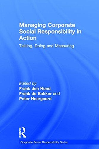 Managing Corporate Social Responsibility in Action (Corporate Social Responsibility Series): Hond