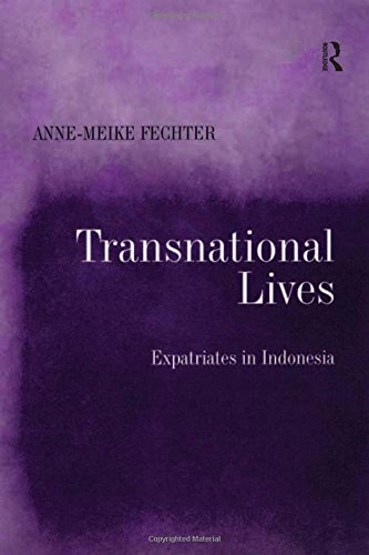 9780754647430: Transnational Lives: Expatriates in Indonesia