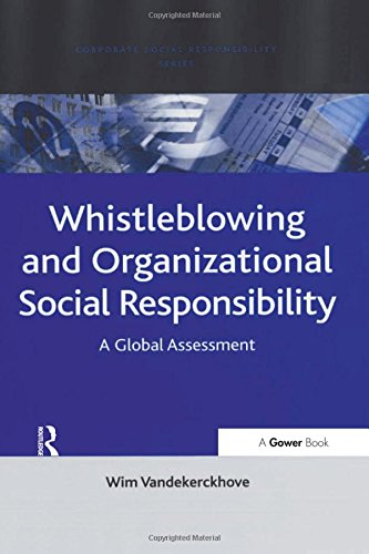 9780754647508: Whistleblowing and Organizational Social Responsibility: A Global Assessment (Corporate Social Responsibility Series)