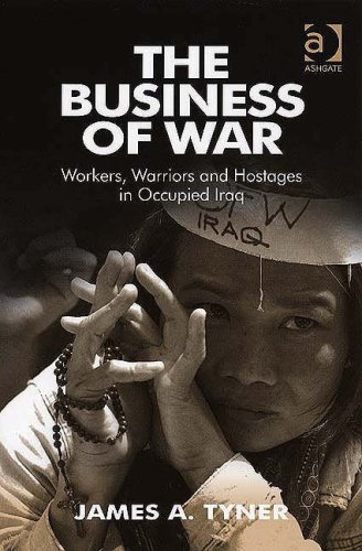 9780754647911: The Business of War: Workers, Warriors And Hostages in Occupied Iraq