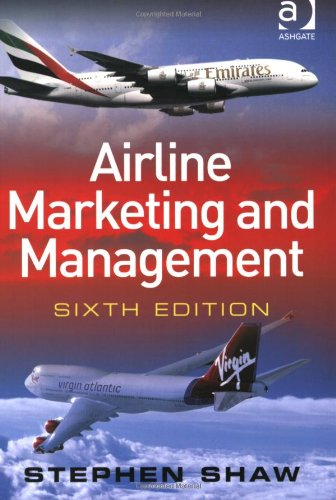 9780754648208: Airline Marketing and Management