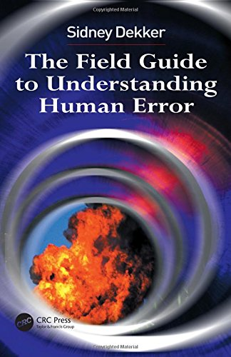 9780754648253: The Field Guide to Understanding Human Error