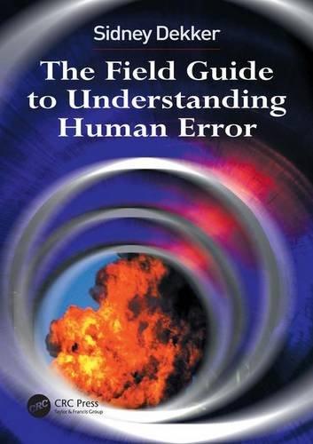 9780754648260: Field Guide to Understanding Human Error
