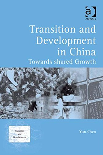 9780754648345: Transition and Development in China: Towards Shared Growth