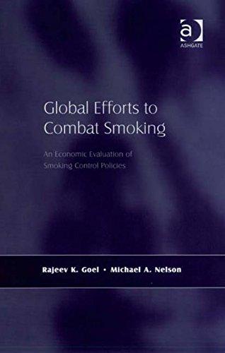 Global Efforts to Combat Smoking: Rajeev K. Goel