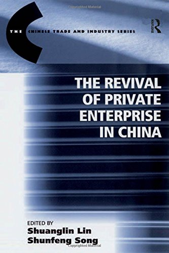9780754648925: The Revival of Private Enterprise in China